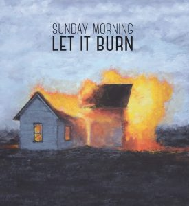 sunday-let-it-burn